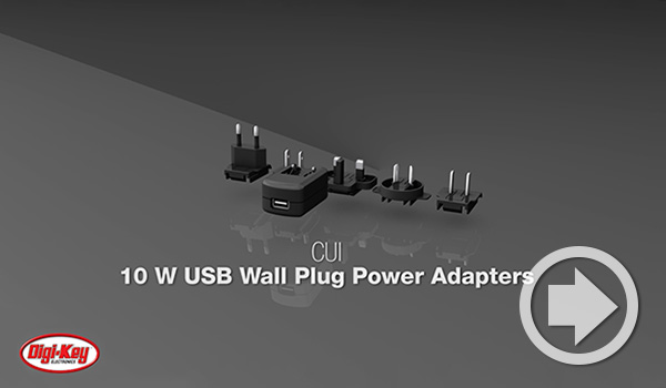 Digi-Key Daily Video zeigt die 10-W-USB-Wandsteckdosenadapter von CUI